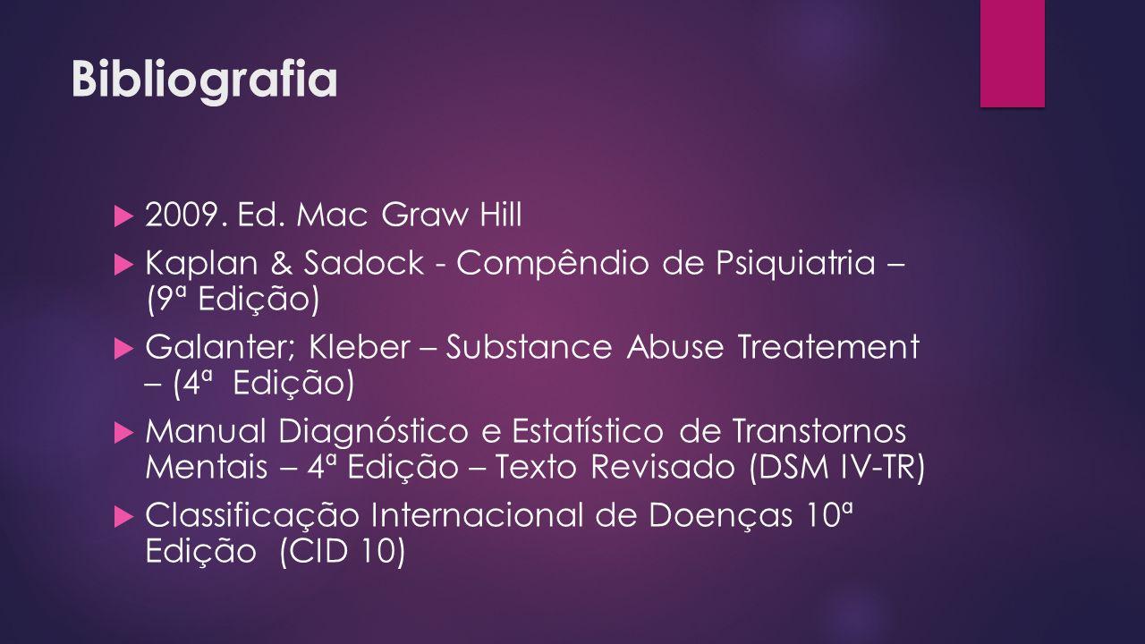 Bibliografia 2009. Ed. Mac Graw Hill