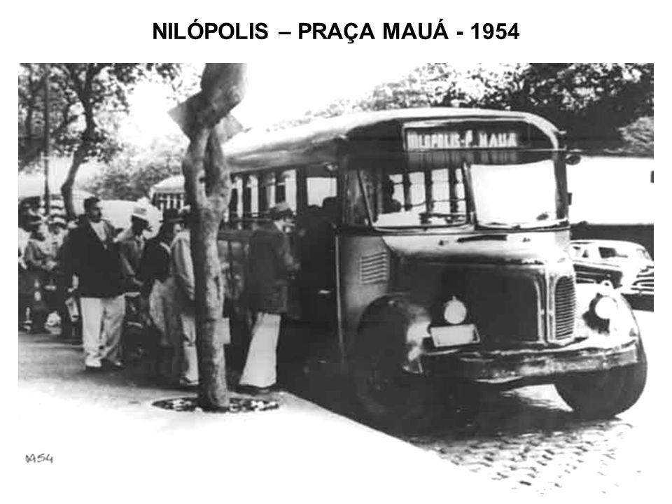 NILÓPOLIS – PRAÇA MAUÁ - 1954