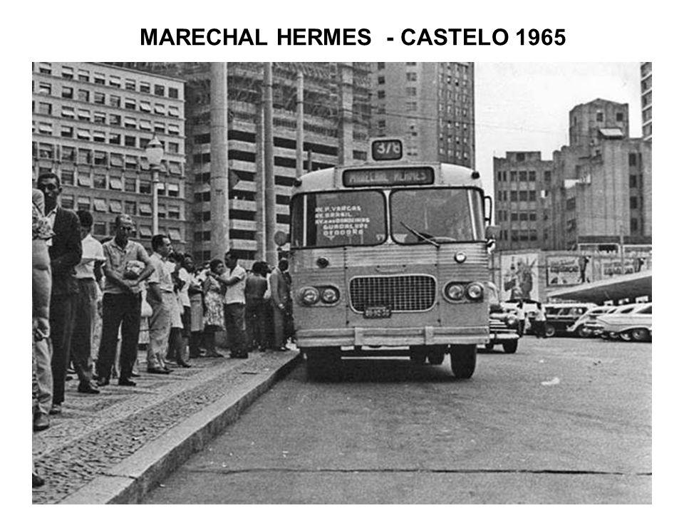 MARECHAL HERMES - CASTELO 1965