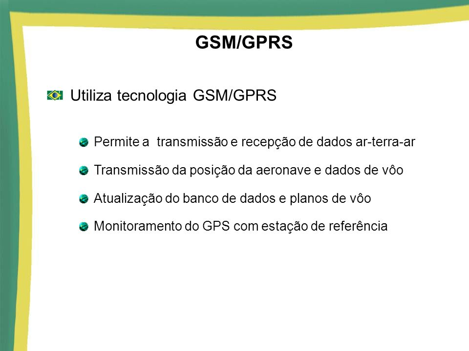GSM/GPRS Utiliza tecnologia GSM/GPRS