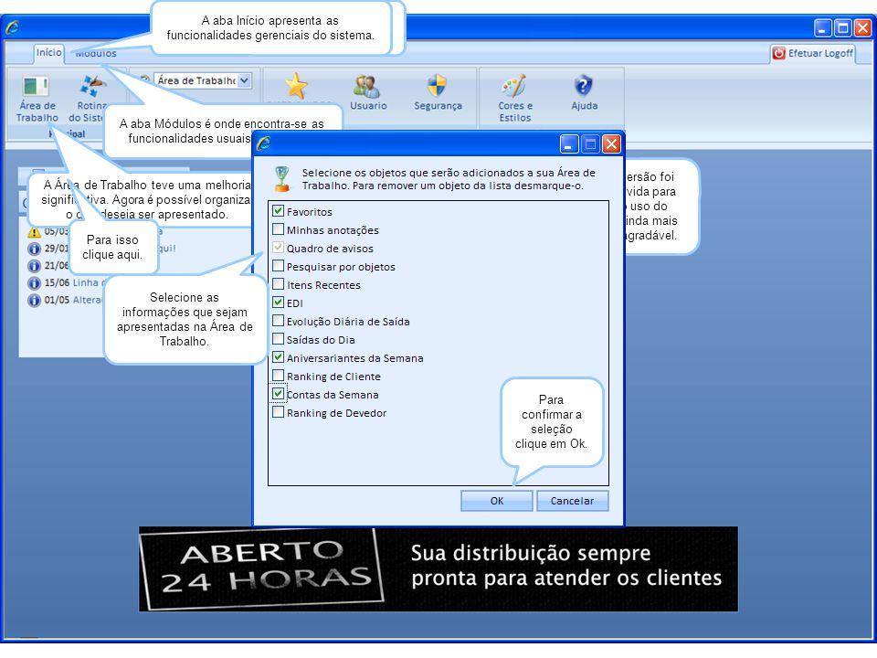 A aba Início apresenta as funcionalidades gerenciais do sistema.