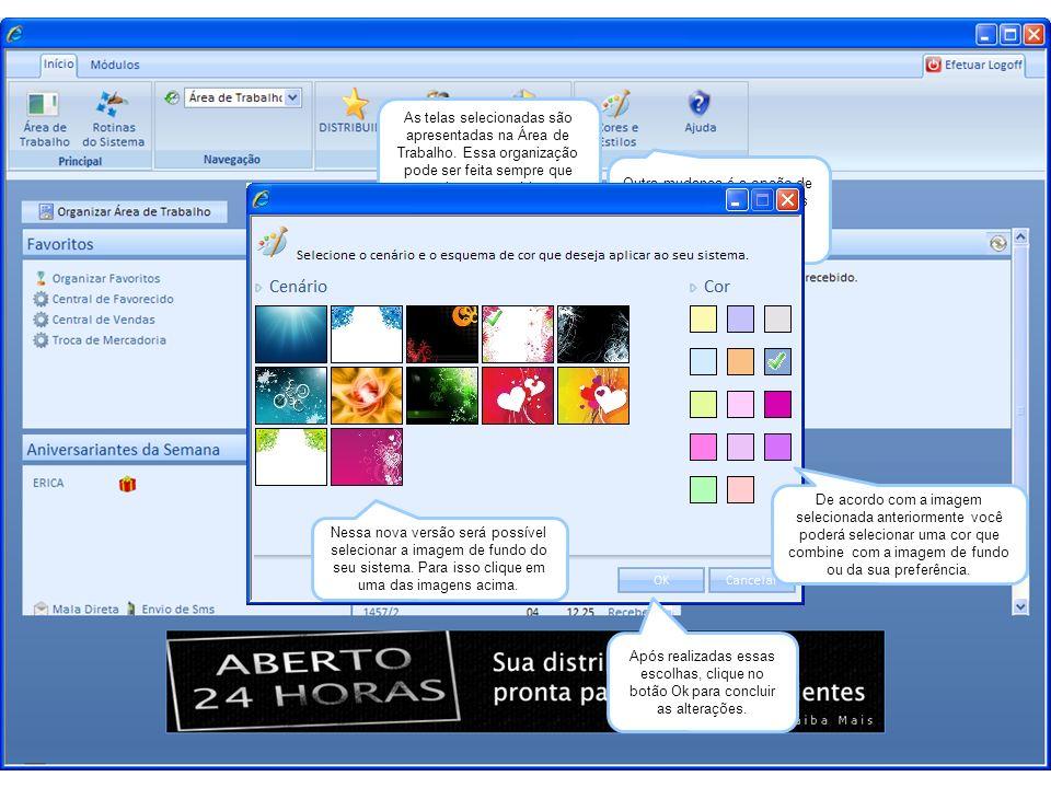 As telas selecionadas são apresentadas na Área de Trabalho