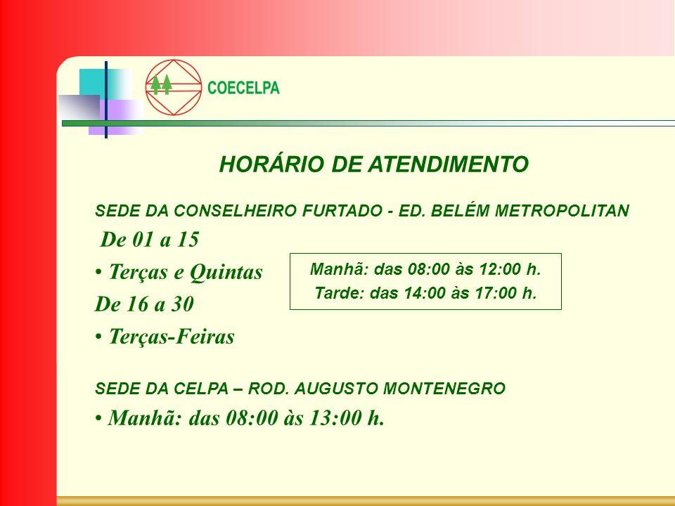HORÁRIO DE ATENDIMENTO