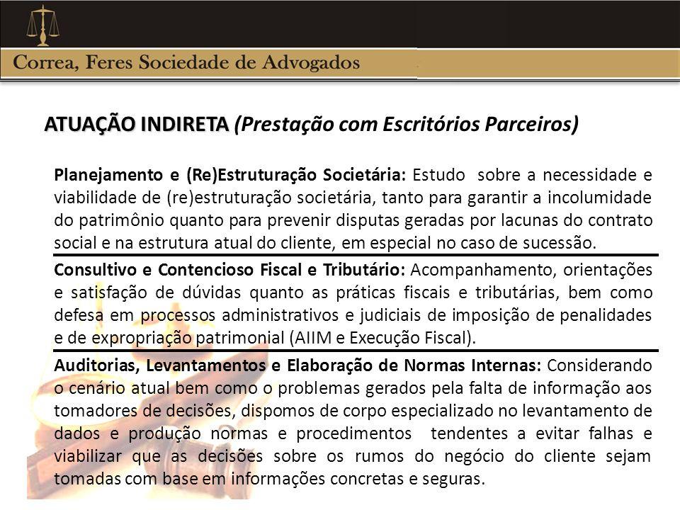 ATUAÇÃO INDIRETA (Prestação com Escritórios Parceiros)