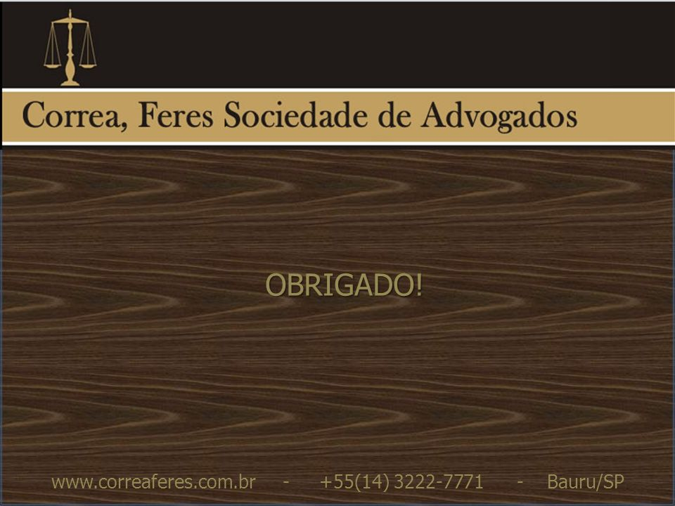 www.correaferes.com.br - +55(14) 3222-7771 - Bauru/SP