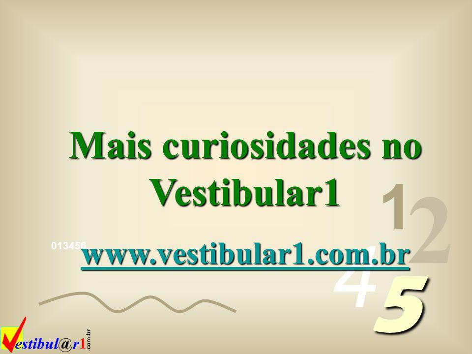 Mais curiosidades no Vestibular1