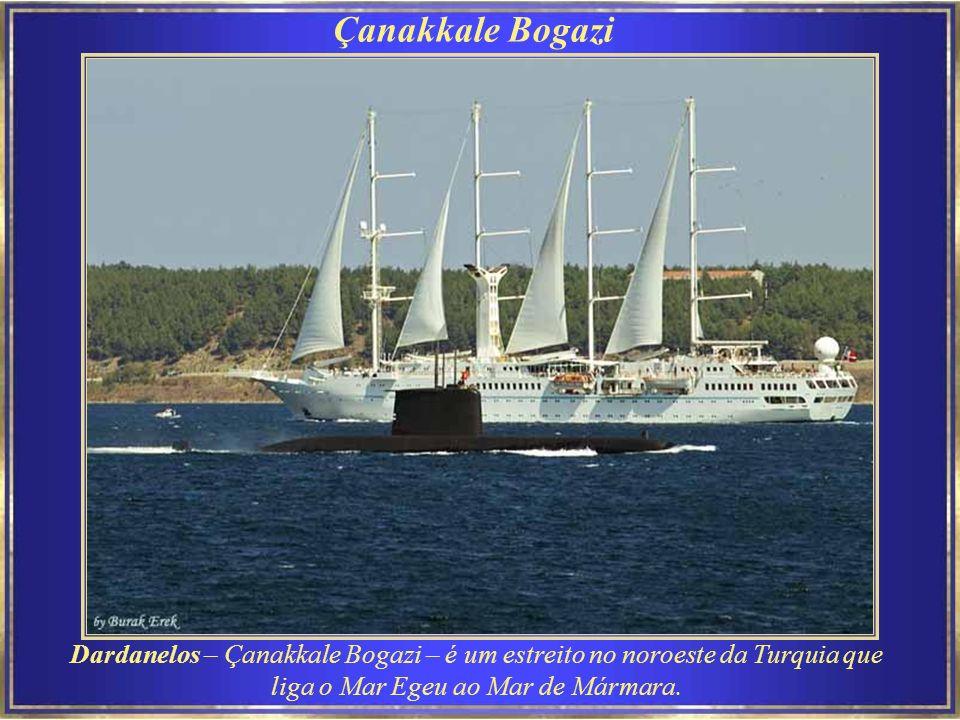 Çanakkale Bogazi Dardanelos – Çanakkale Bogazi – é um estreito no noroeste da Turquia que liga o Mar Egeu ao Mar de Mármara.