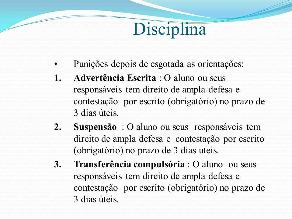 Disciplina Punições depois de esgotada as orientações: