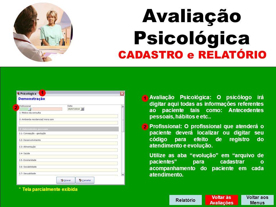 Avaliação Psicológica CADASTRO e RELATÓRIO