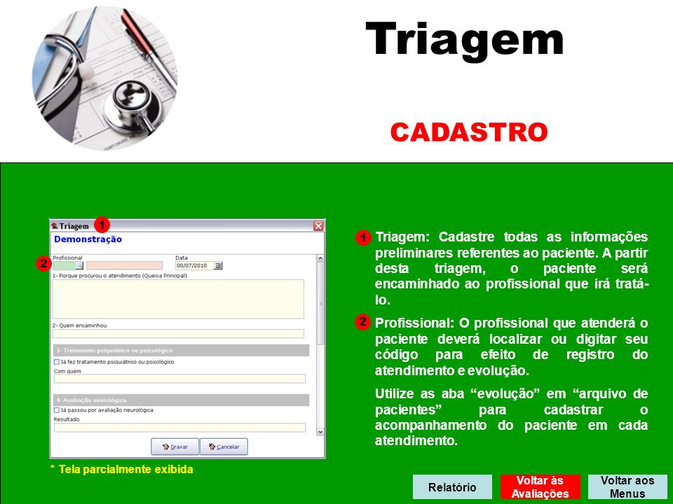 Triagem CADASTRO. 1. 1.