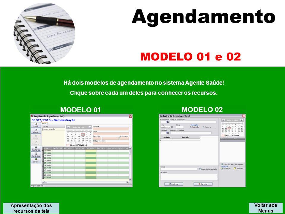 Agendamento MODELO 01 e 02 MODELO 01 MODELO 02