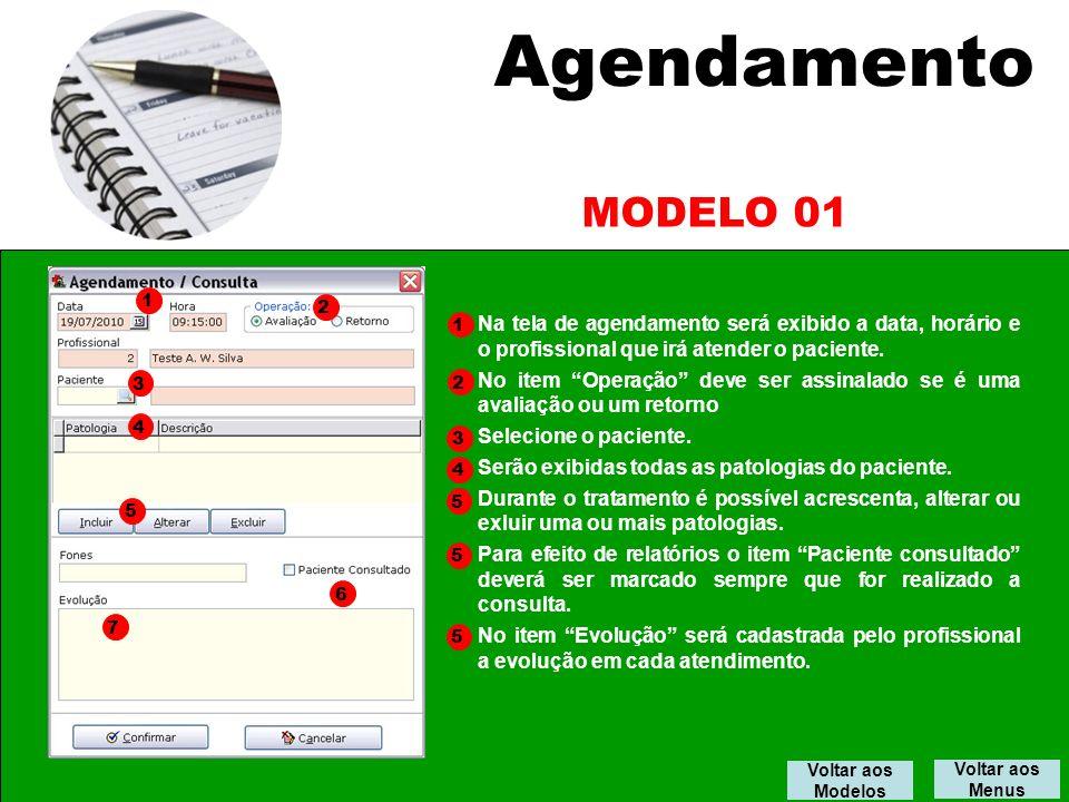 Agendamento MODELO 01. 1. 2. 1. Na tela de agendamento será exibido a data, horário e o profissional que irá atender o paciente.