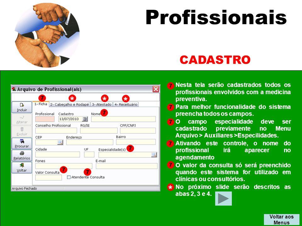 Profissionais CADASTRO * * * *