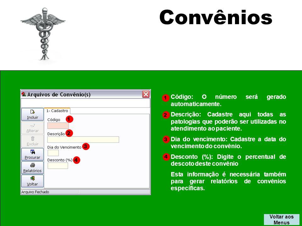 Convênios Código: O número será gerado automaticamente.