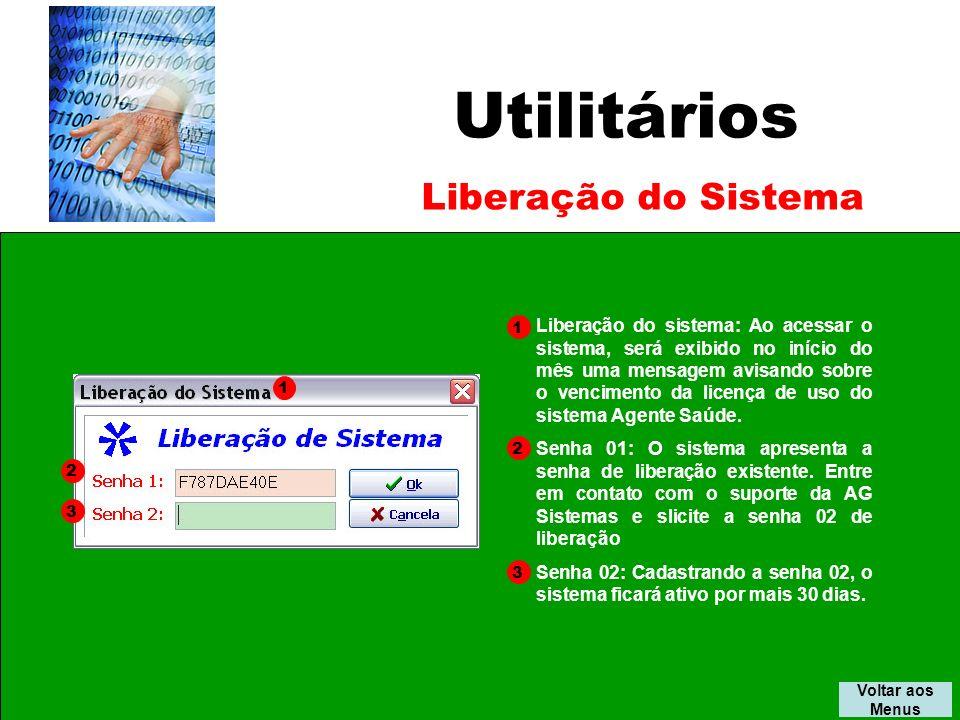 Utilitários Liberação do Sistema