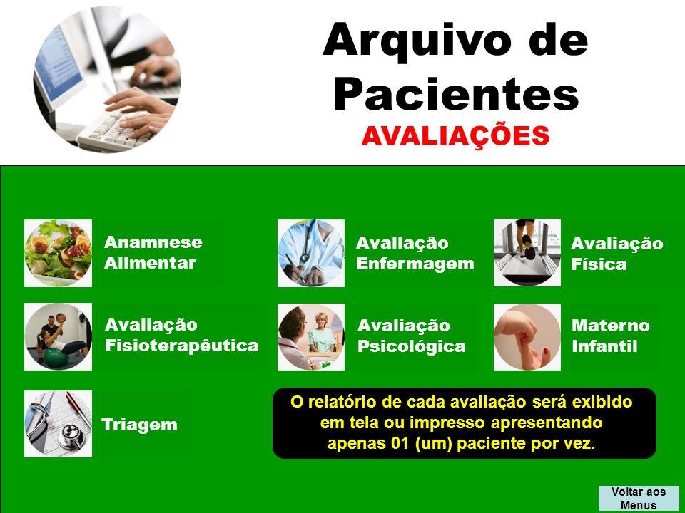 Arquivo de Pacientes AVALIAÇÕES Anamnese Alimentar Avaliação