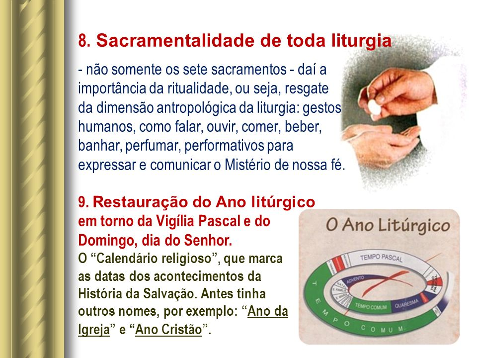 8. Sacramentalidade de toda liturgia