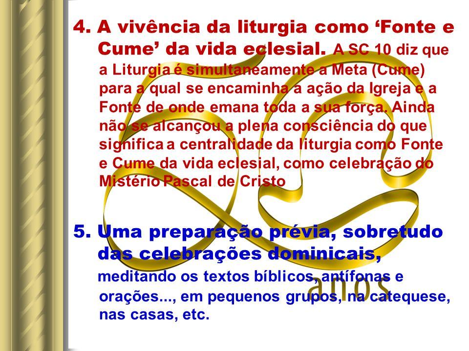 A vivência da liturgia como 'Fonte e