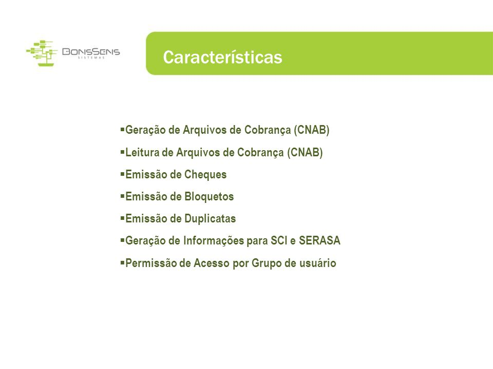 Características Geração de Arquivos de Cobrança (CNAB)