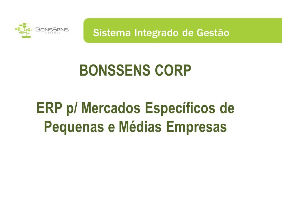 ERP p/ Mercados Específicos de Pequenas e Médias Empresas