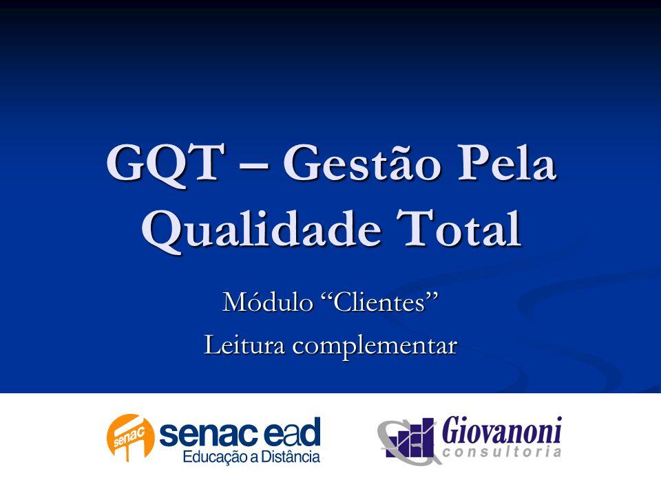 GQT – Gestão Pela Qualidade Total