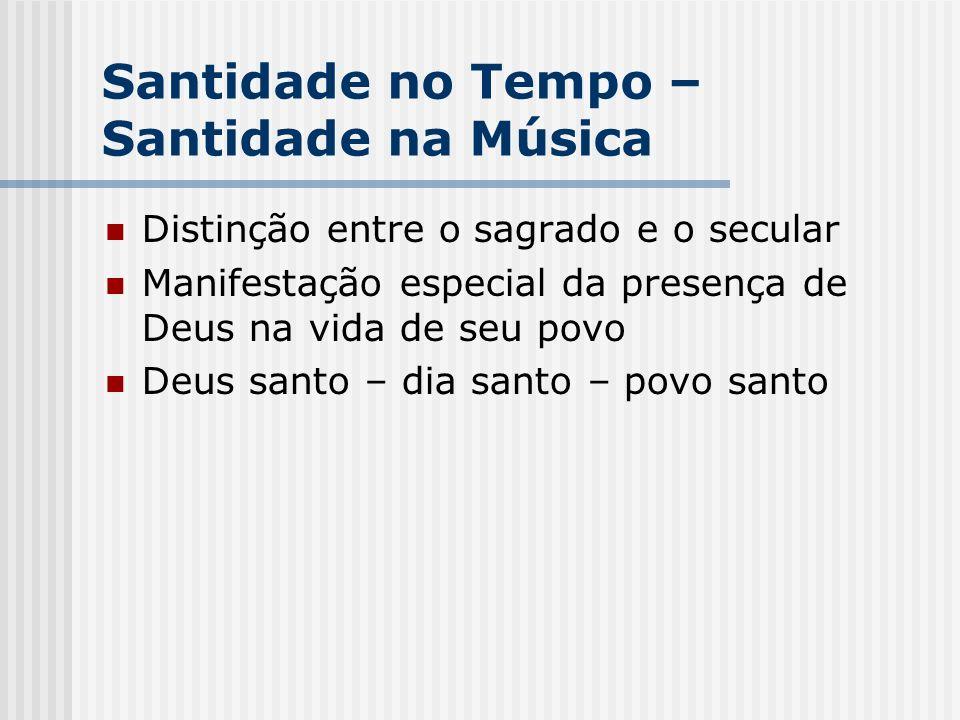Santidade no Tempo – Santidade na Música