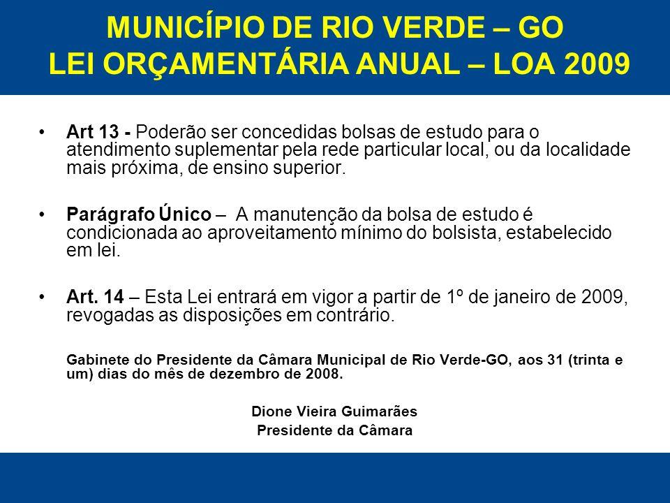 MUNICÍPIO DE RIO VERDE – GO LEI ORÇAMENTÁRIA ANUAL – LOA 2009