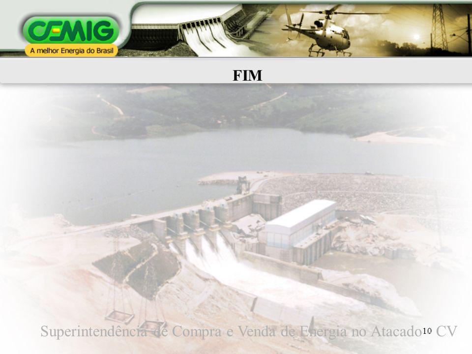 FIM Superintendência de Compra e Venda de Energia no Atacado - CV