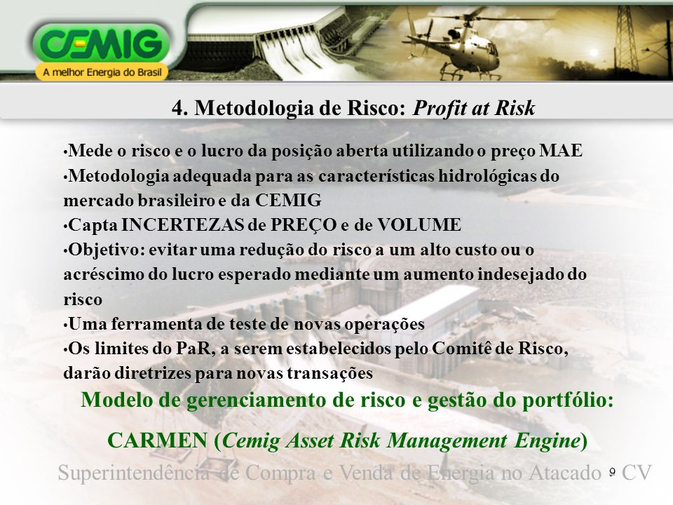 4. Metodologia de Risco: Profit at Risk