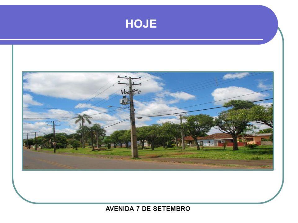 HOJE AVENIDA 7 DE SETEMBRO