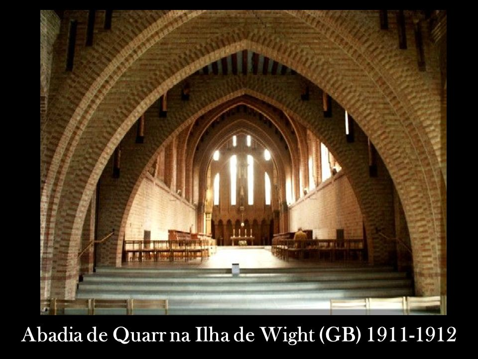 Abadia de Quarr na Ilha de Wight (GB) 1911-1912