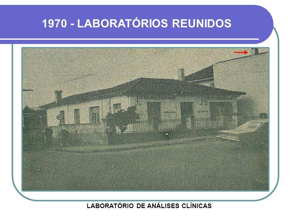 1970 - LABORATÓRIOS REUNIDOS LABORATÓRIO DE ANÁLISES CLÍNICAS