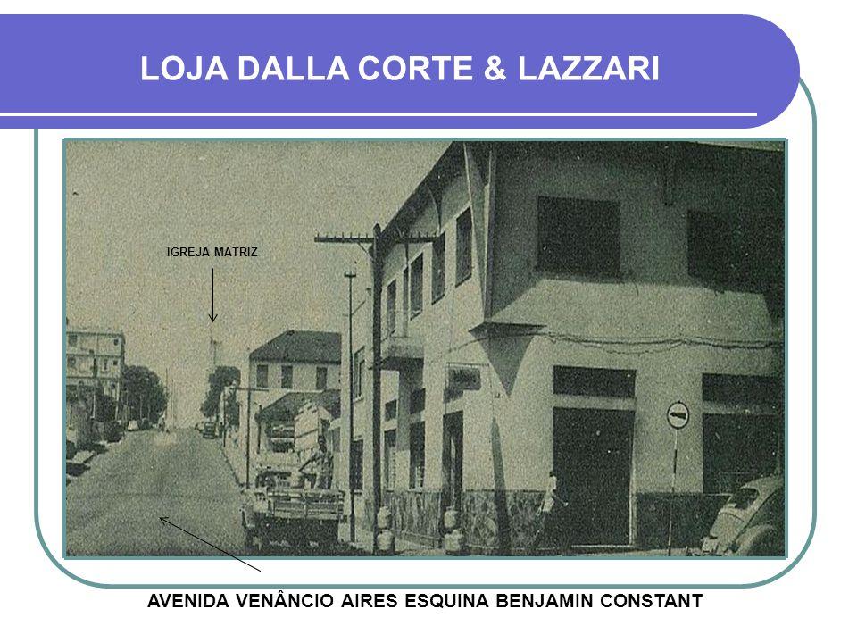 LOJA DALLA CORTE & LAZZARI