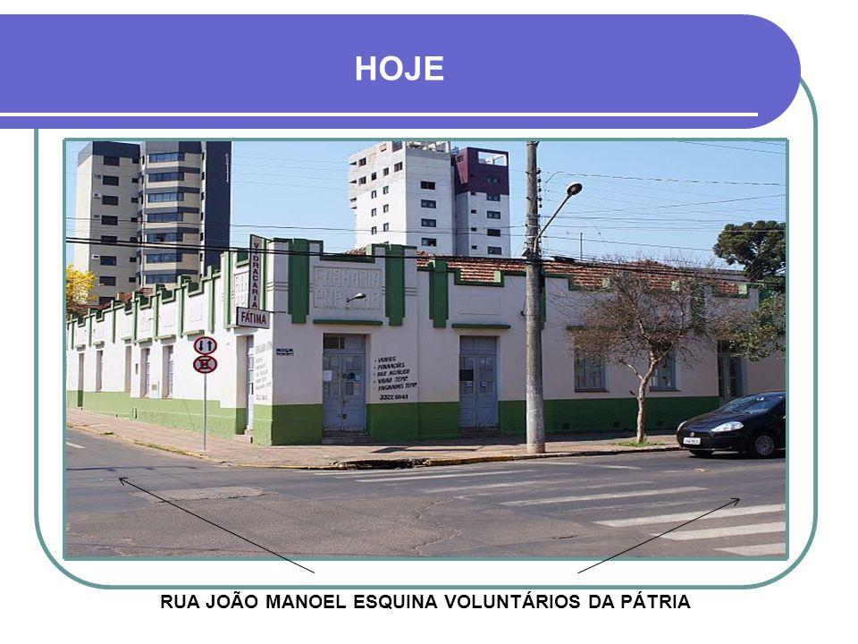 RUA JOÃO MANOEL ESQUINA VOLUNTÁRIOS DA PÁTRIA