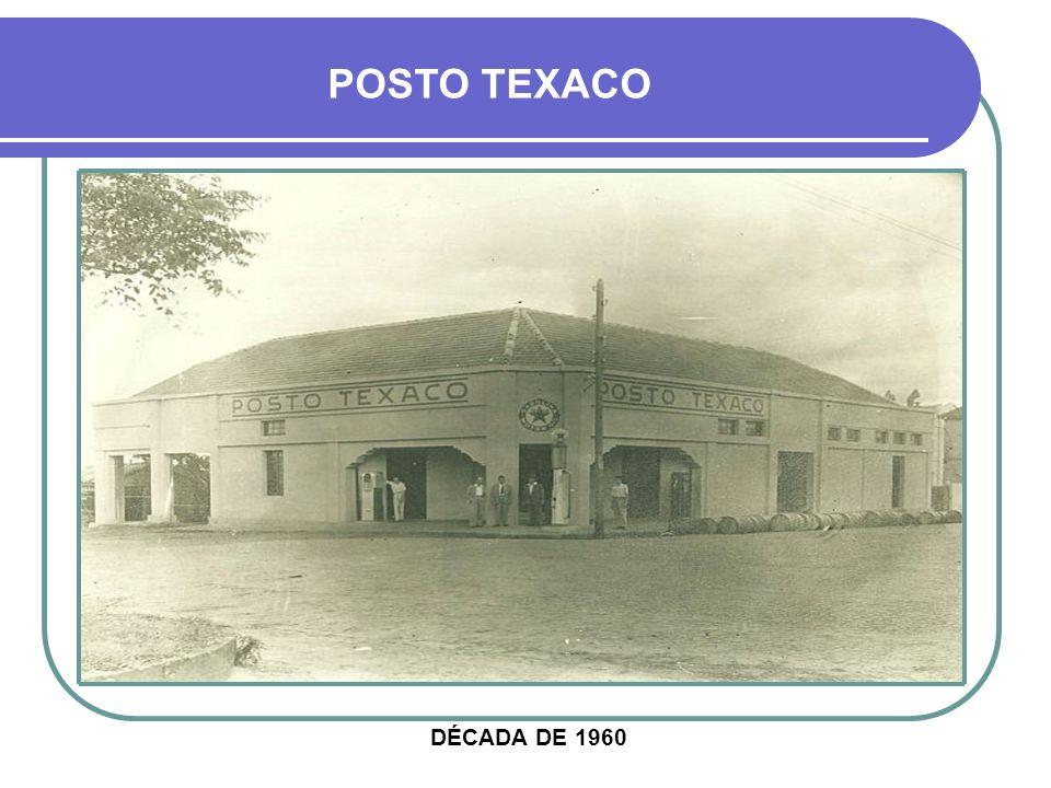 POSTO TEXACO DÉCADA DE 1960
