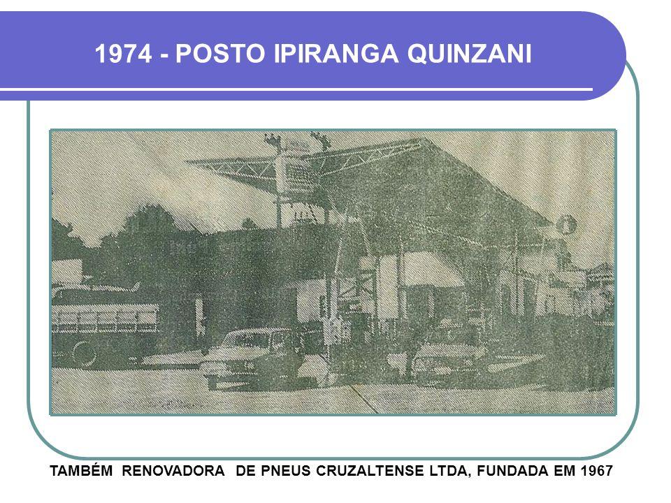 1974 - POSTO IPIRANGA QUINZANI