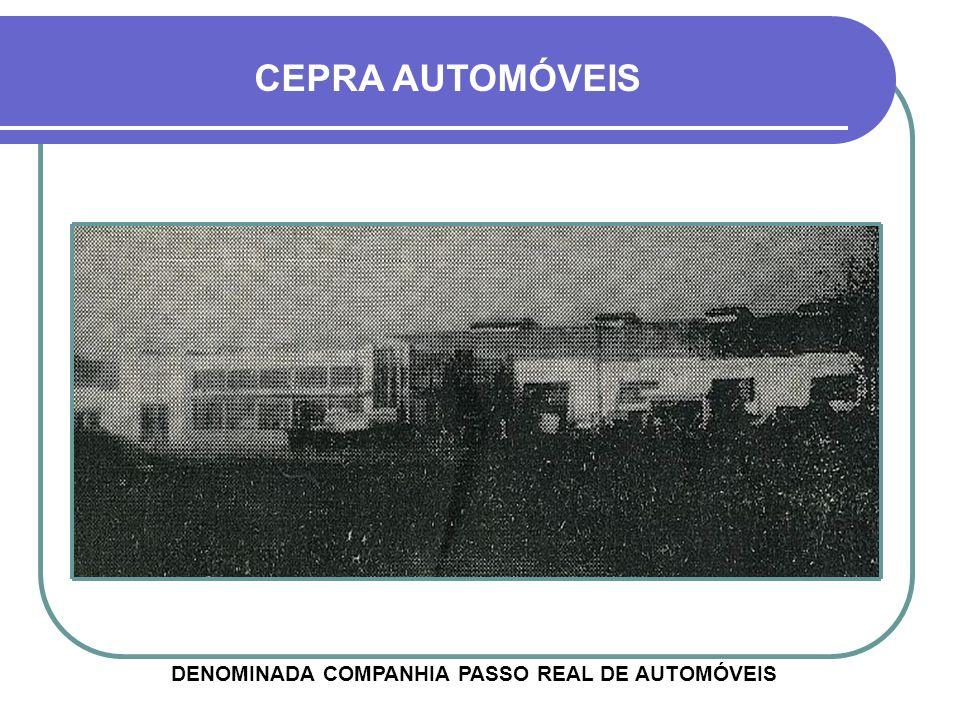 DENOMINADA COMPANHIA PASSO REAL DE AUTOMÓVEIS