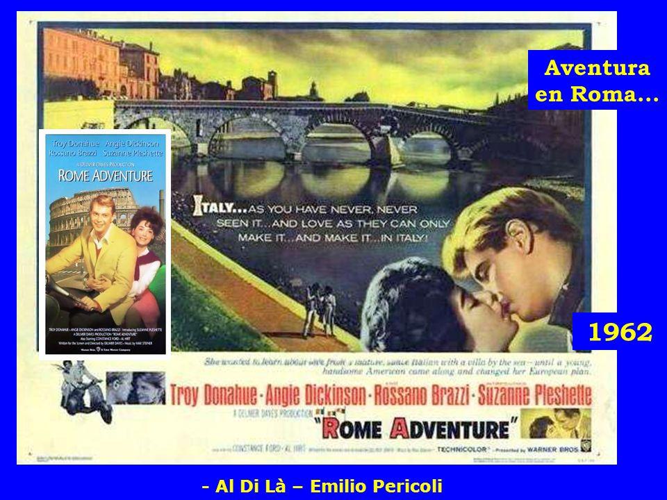 Aventura en Roma... 1962 - Al Di Là – Emilio Pericoli