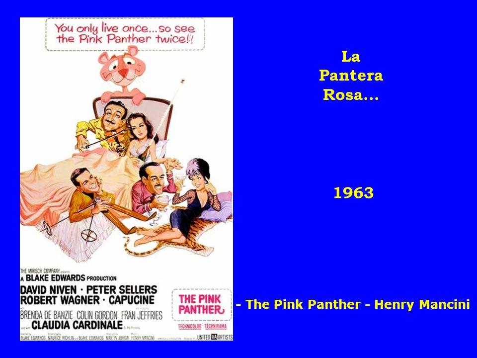 La Pantera Rosa... 1963 - The Pink Panther - Henry Mancini