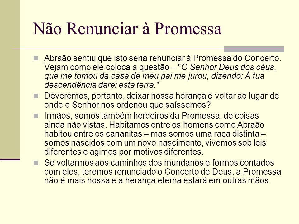Não Renunciar à Promessa