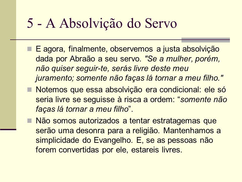 5 - A Absolvição do Servo