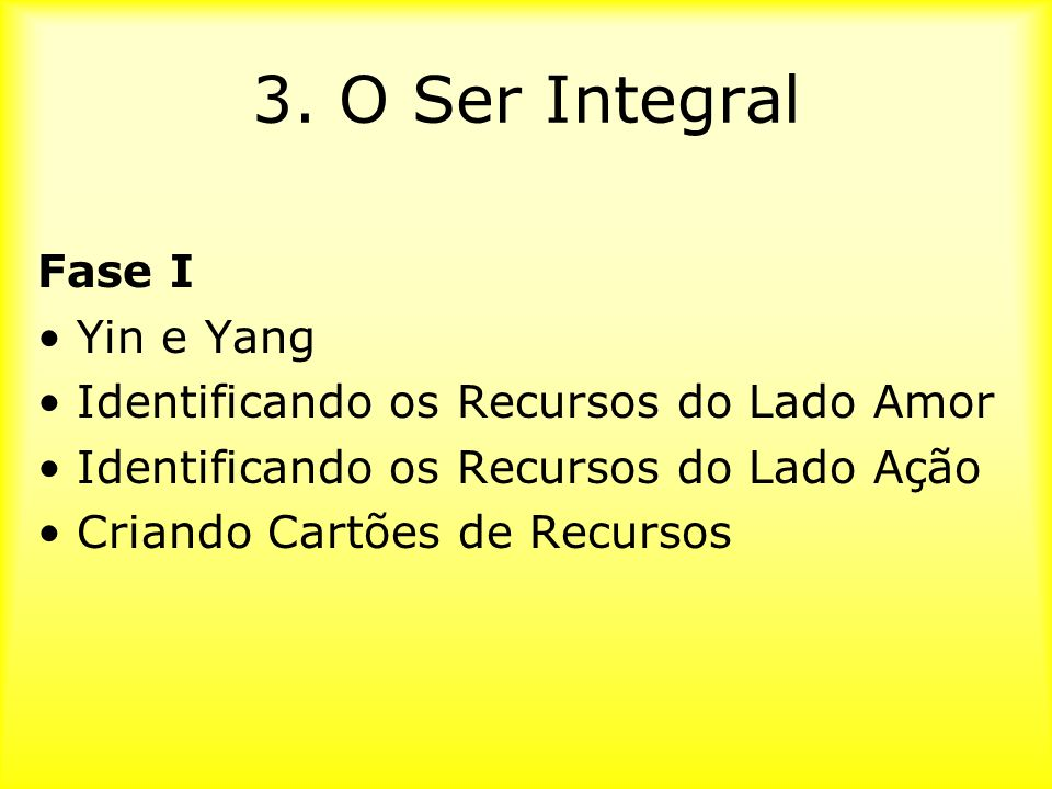 3. O Ser Integral Fase I Yin e Yang