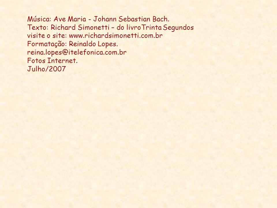 Música: Ave Maria - Johann Sebastian Bach.