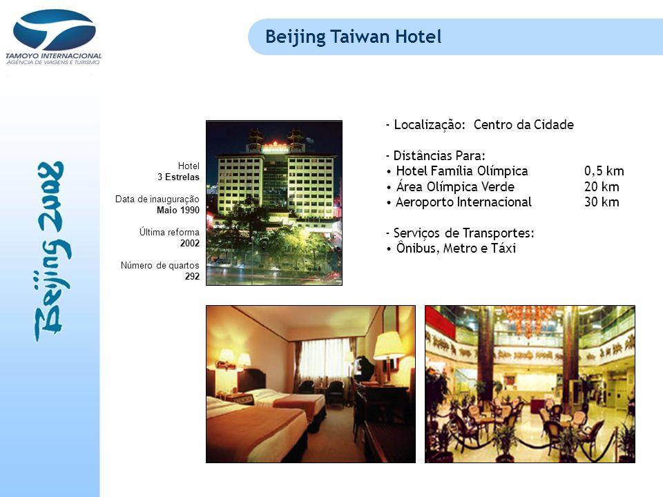 Beijing Taiwan Hotel Localização: Centro da Cidade - Distâncias Para: