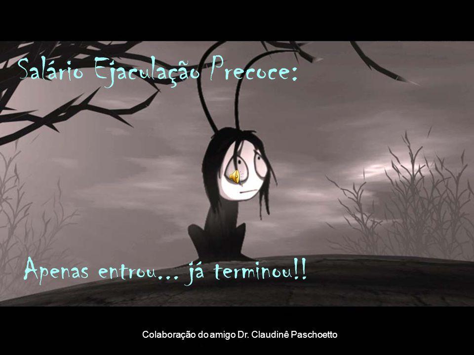 Salário Ejaculação Precoce: