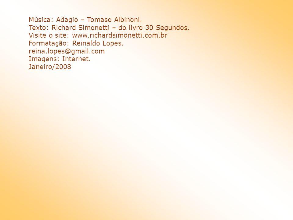 Música: Adagio – Tomaso Albinoni.
