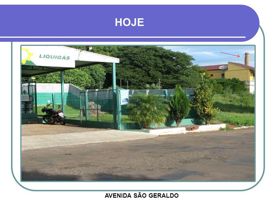 HOJE AVENIDA SÃO GERALDO