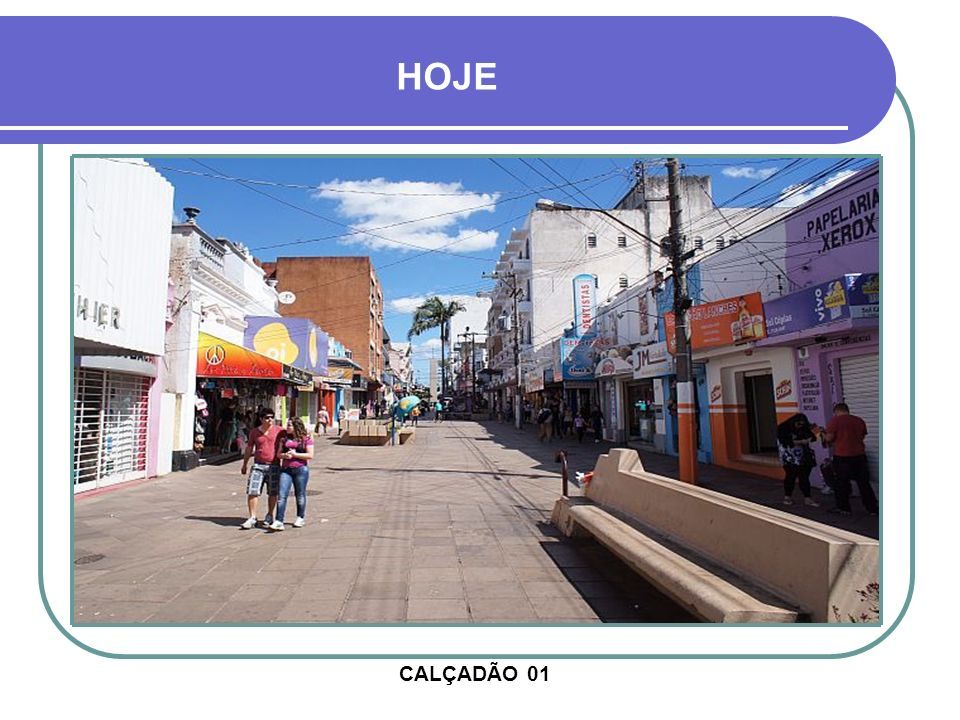 HOJE CALÇADÃO 01