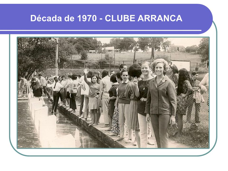 Década de 1970 - CLUBE ARRANCA