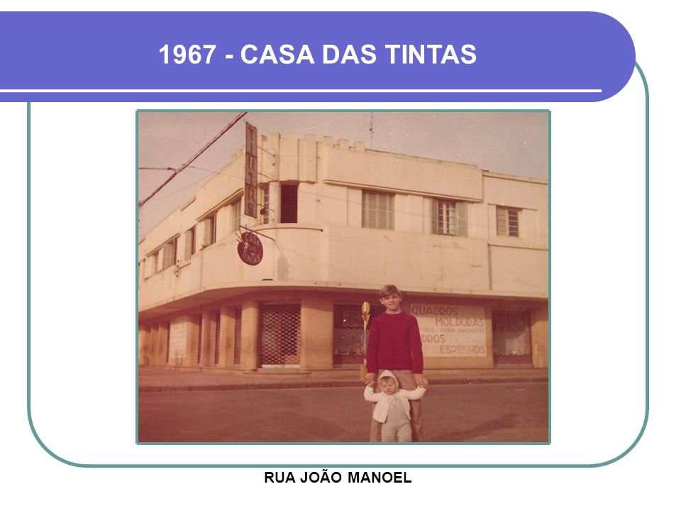 1967 - CASA DAS TINTAS RUA JOÃO MANOEL